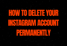 How to delete your Instagram account permanently - technicate